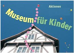 موزه ای برای کودکان در موزه شهرداری گوتینگن آلمان